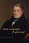 John Randolph of Roanoke