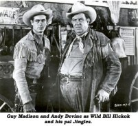 Guy Madison and Andy Devine